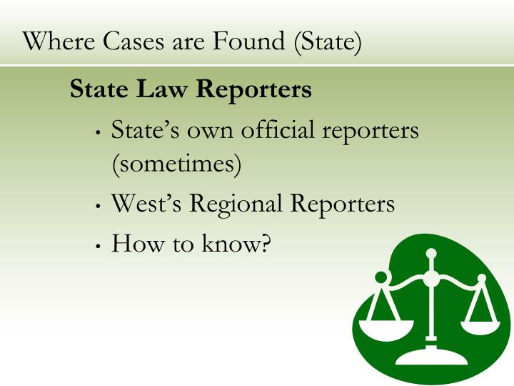 Where Cases are Found (State)