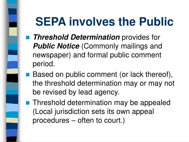 SEPA involves the Public