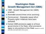 washington state growth management act gma