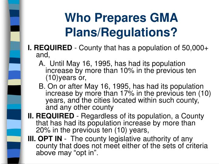 Who Prepares GMA Plans/Regulations?