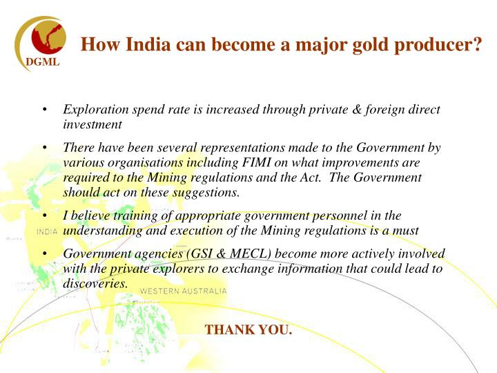 How India can become a major gold producer?