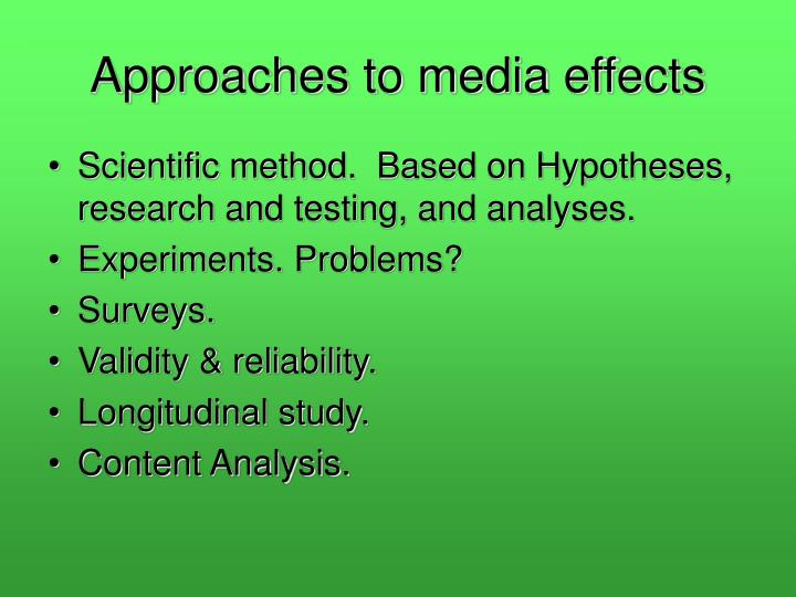Approaches to media effects