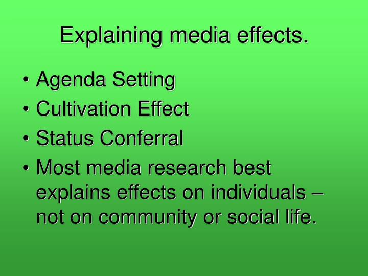Explaining media effects.