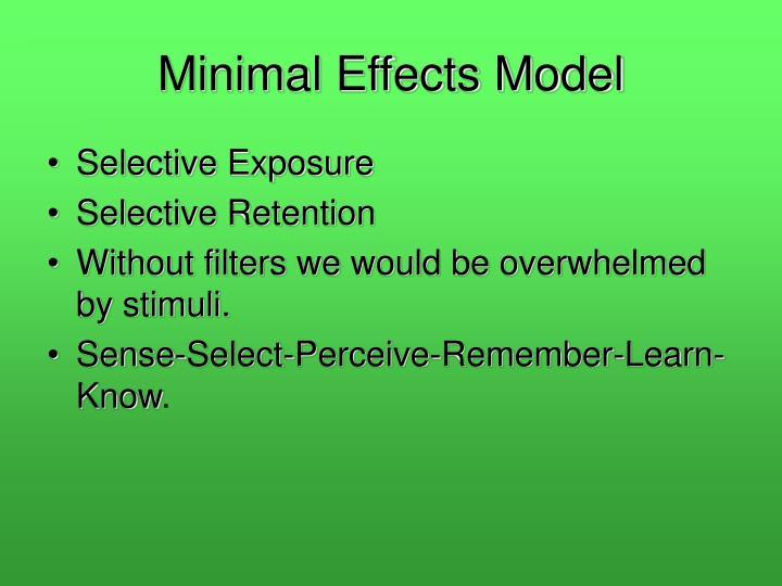 Minimal Effects Model