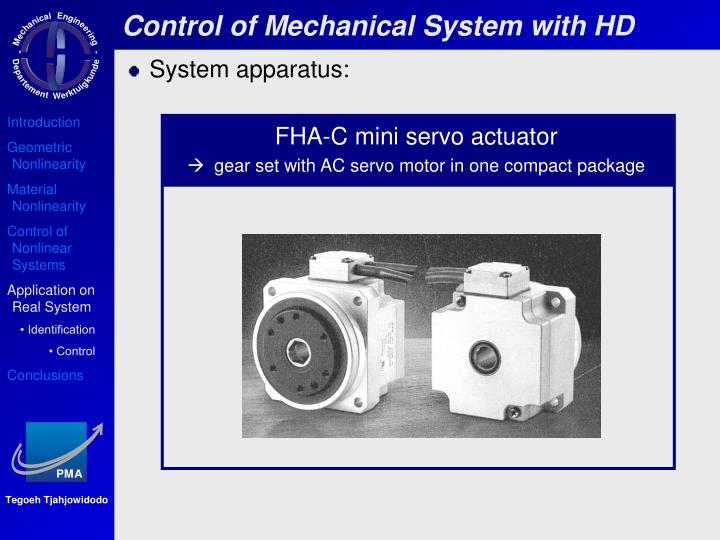 Control of Mechanical System with HD