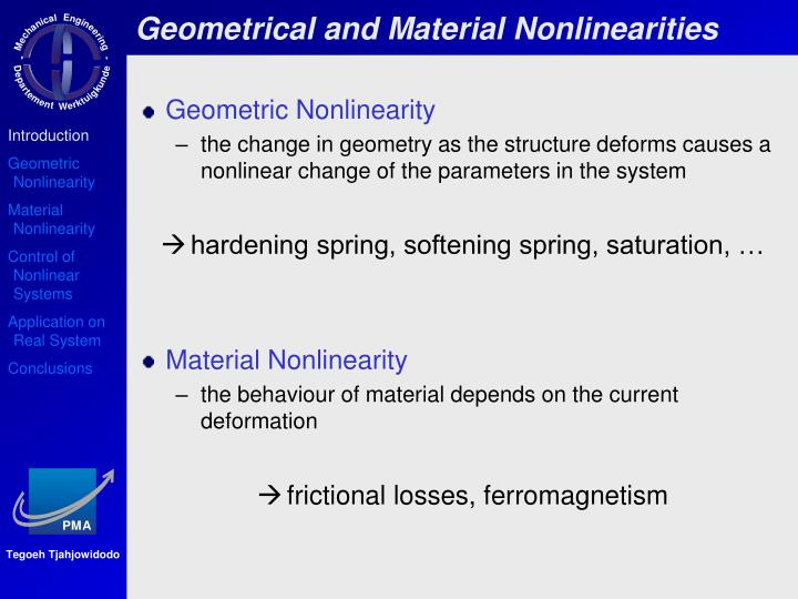 Geometrical and Material Nonlinearities