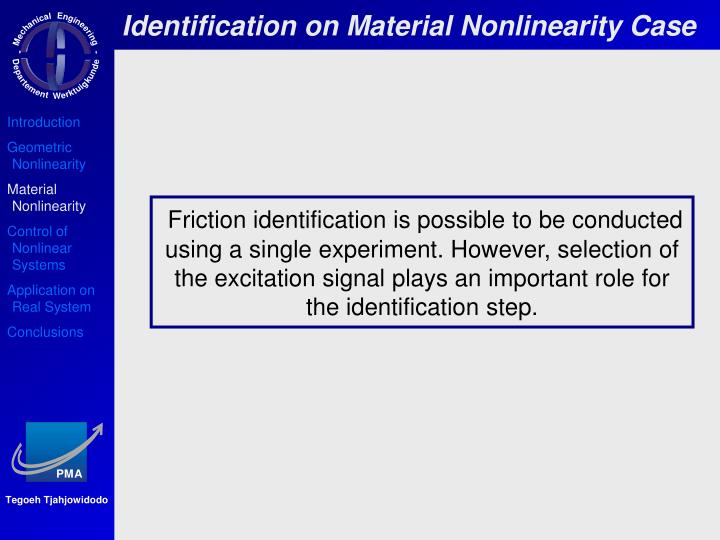 Identification on Material Nonlinearity Case