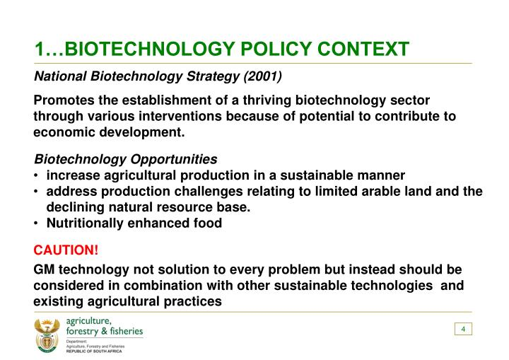 1…BIOTECHNOLOGY POLICY CONTEXT