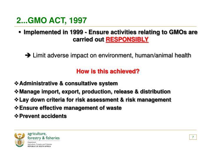 2...GMO ACT, 1997