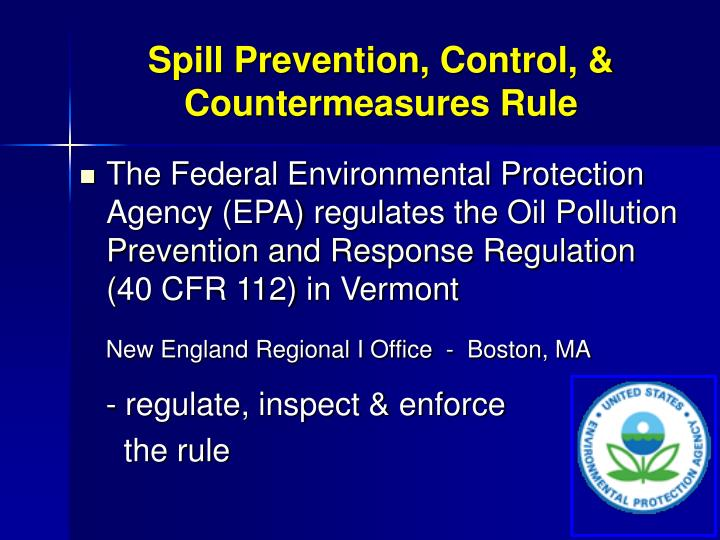 Spill Prevention, Control, & Countermeasures Rule