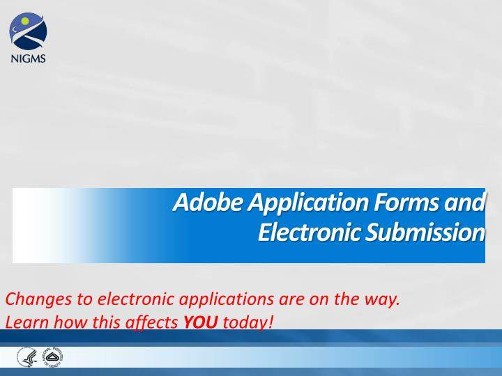 Adobe Application Forms and Electronic Submission