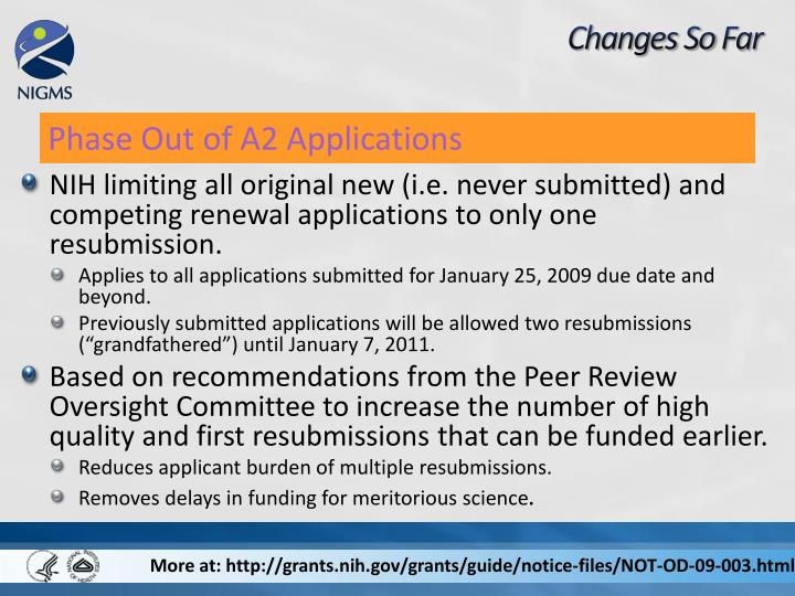 NIH limiting all original new (i.e. never submitted) and competing renewal applications to only one resubmission.