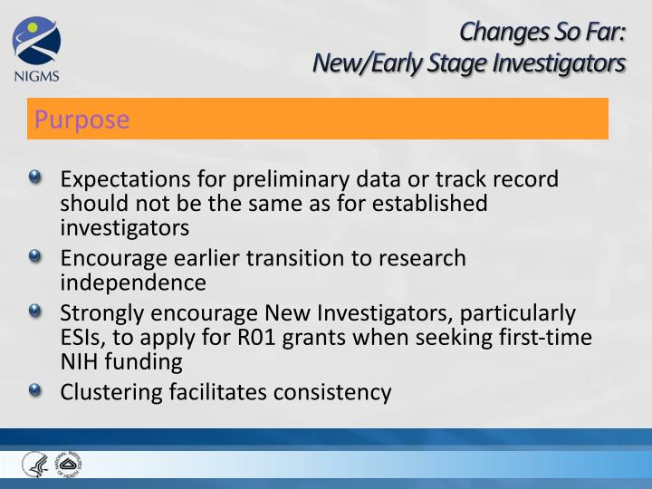 Expectations for preliminary data or track record should not be the same as for established investigators