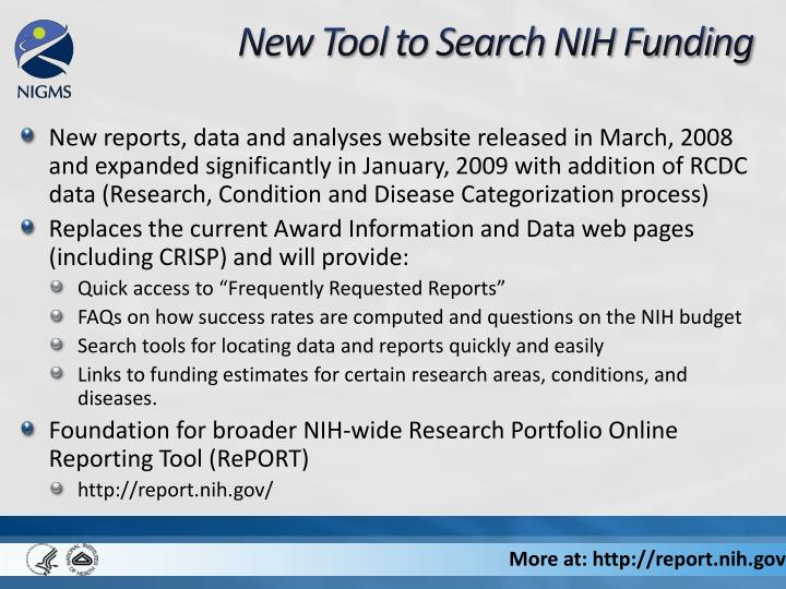 New reports, data and analyses website released in March, 2008 and expanded significantly in January, 2009 with addition of RCDC data (Research, Condition and Disease Categorization process)