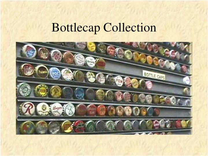 Bottlecap Collection