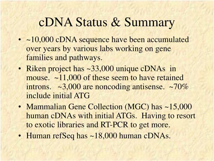 cDNA Status & Summary