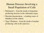 human diseases involving a small population of cells