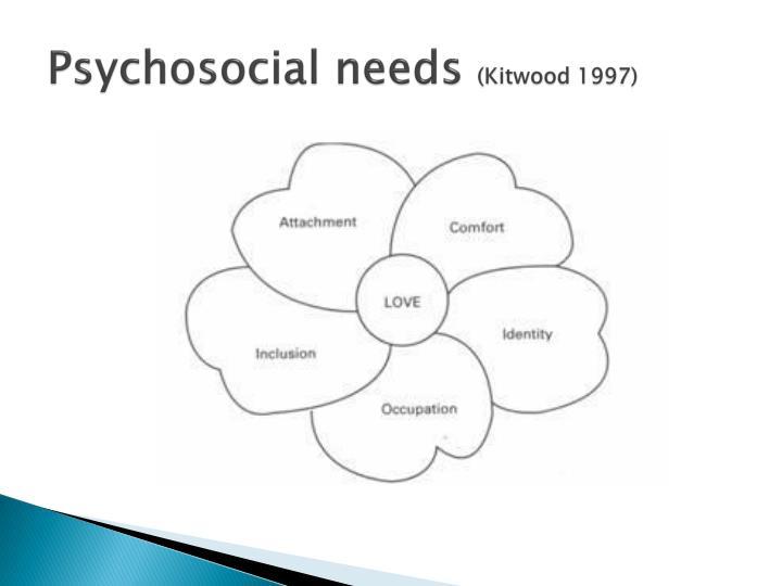Psychosocial needs
