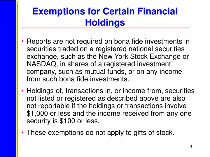Exemptions for Certain Financial Holdings