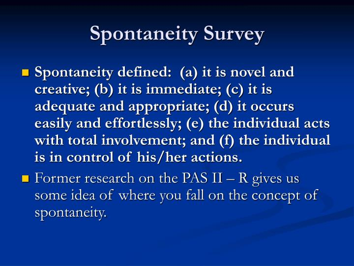Spontaneity Survey