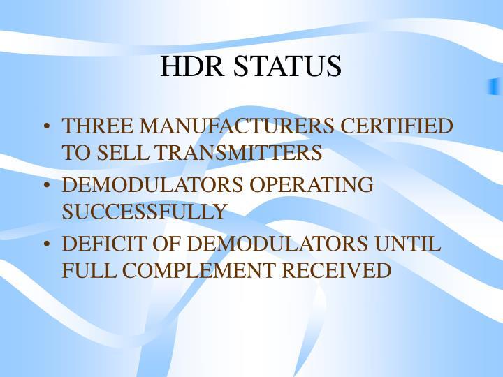HDR STATUS