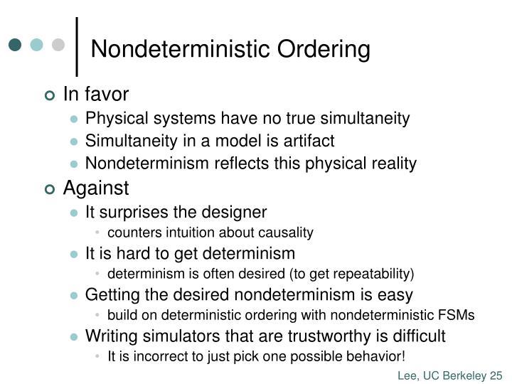 Nondeterministic Ordering