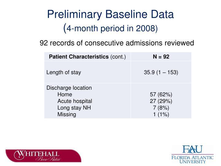 Preliminary Baseline Data