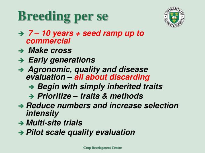 Breeding per se