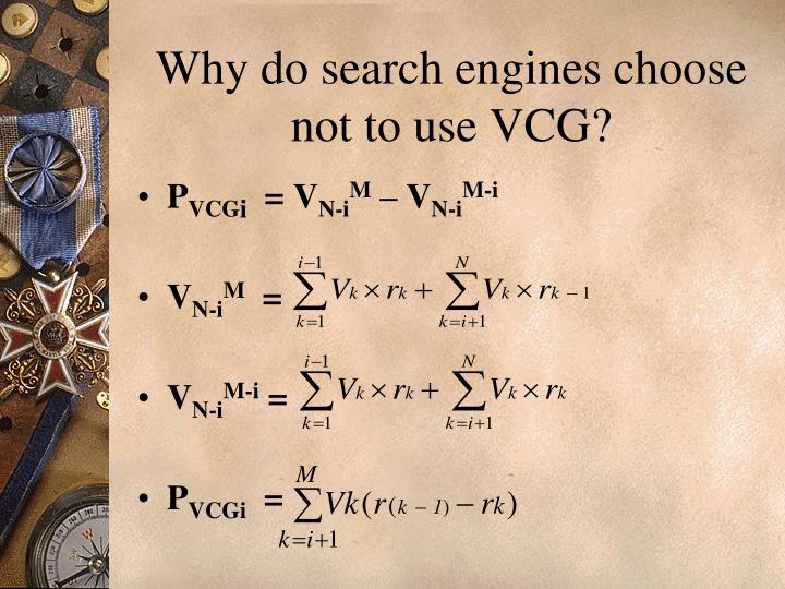 Why do search engines choose not to use VCG?