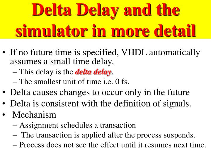 Delta Delay and the simulator in more detail