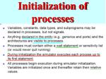 initialization of processes