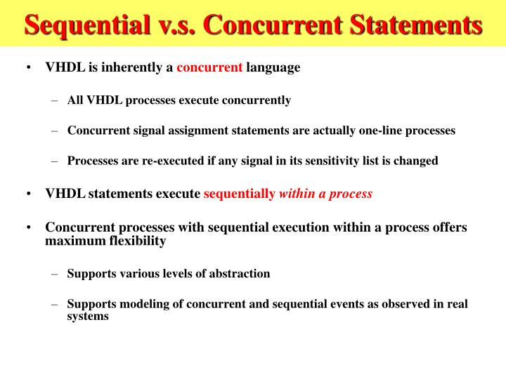 Sequential v.s. Concurrent Statements