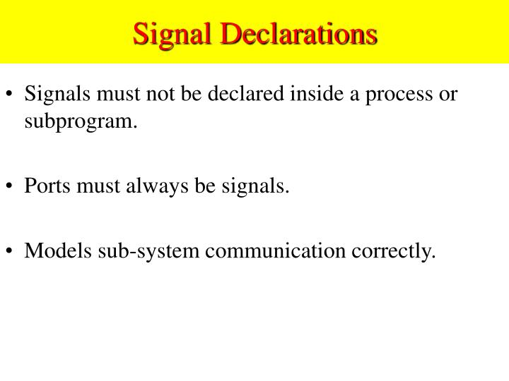 Signal Declarations