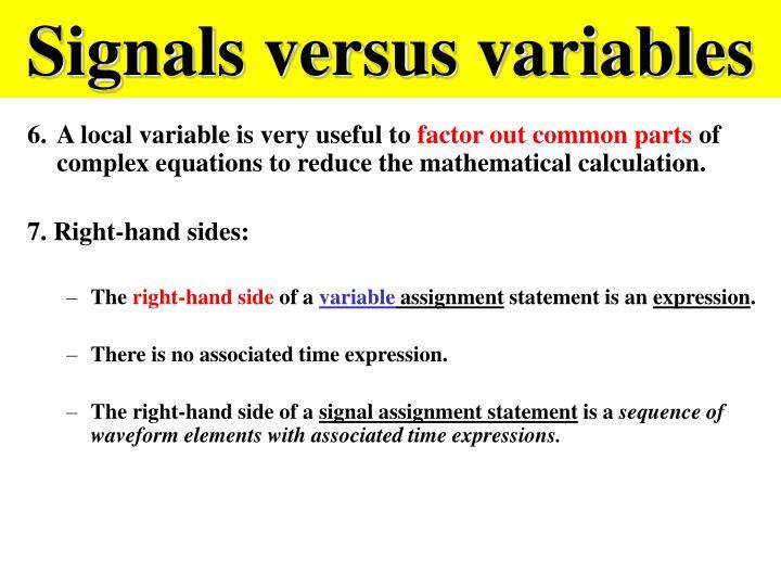 Signals versus variables