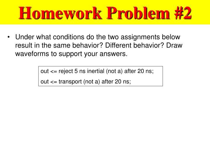 Homework Problem #2