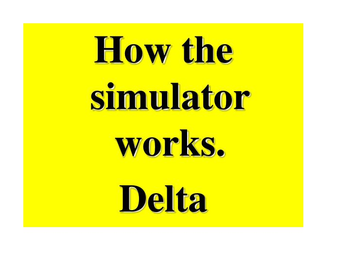 How the simulator works.