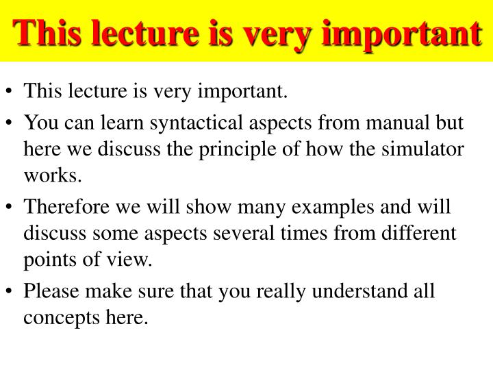 This lecture is very important