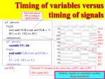 timing of variables versus timing of signals