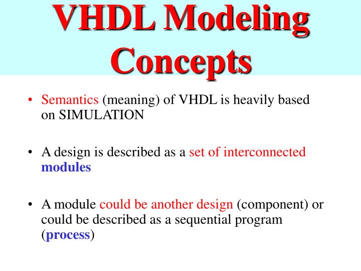VHDL Modeling Concepts