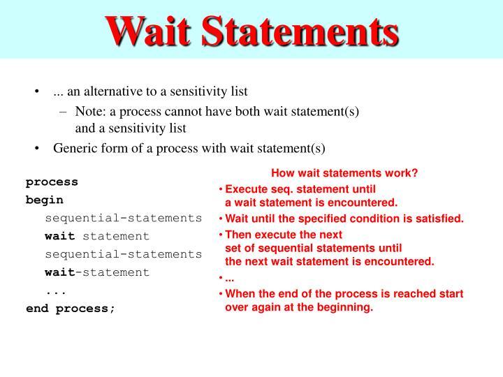 Wait Statements