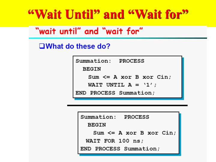 """Wait Until"" and ""Wait for"""