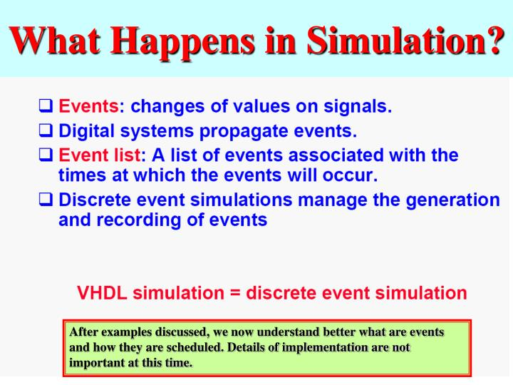 What Happens in Simulation?