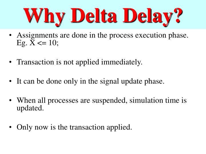 Why Delta Delay?