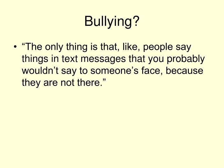 Bullying?