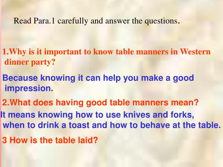 Read Para.1 carefully and answer the questions