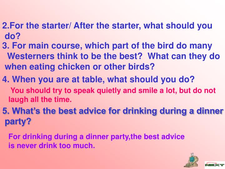 2.For the starter/ After the starter, what should you