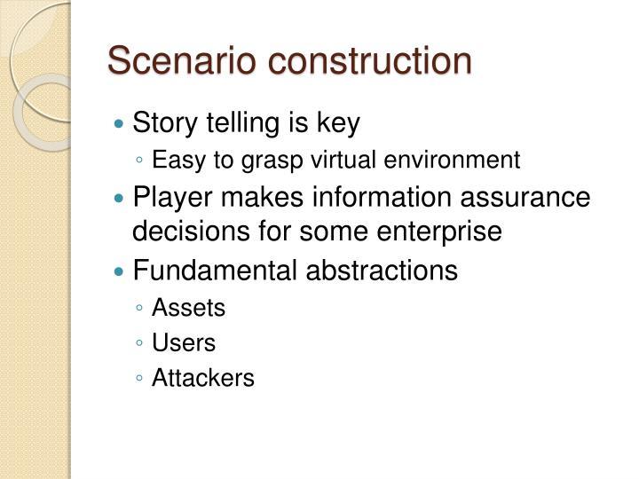 Scenario construction