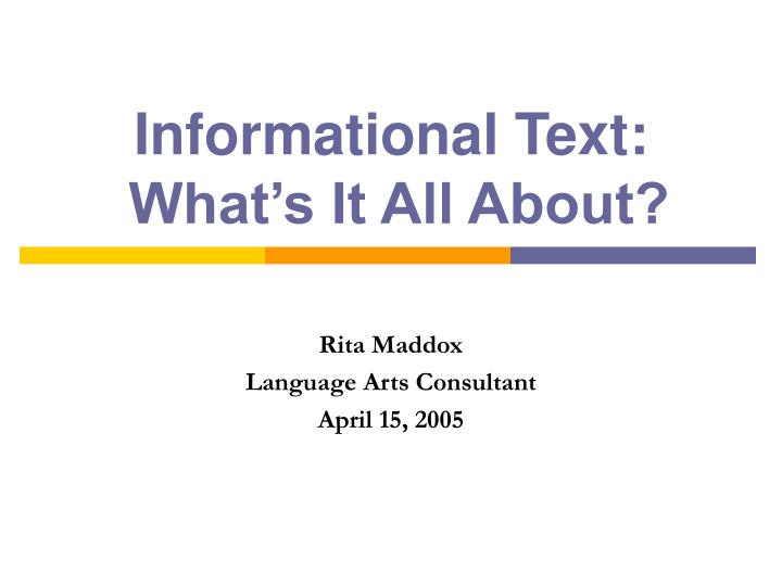 Informational text what s it all about