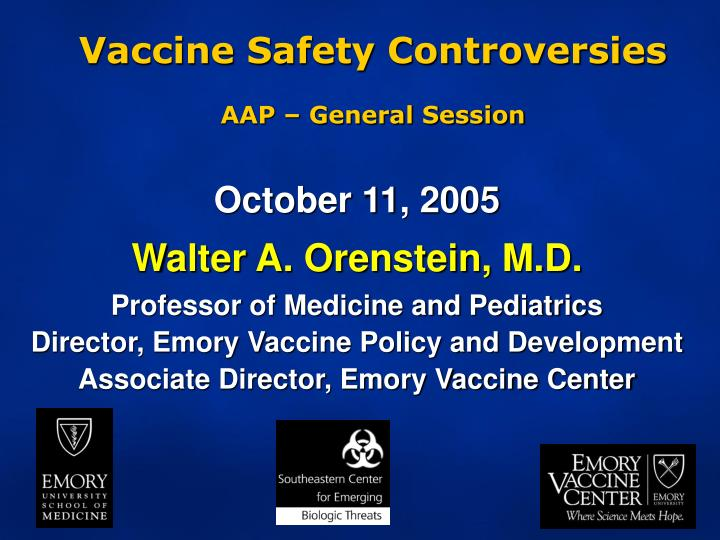 Vaccine Safety Controversies