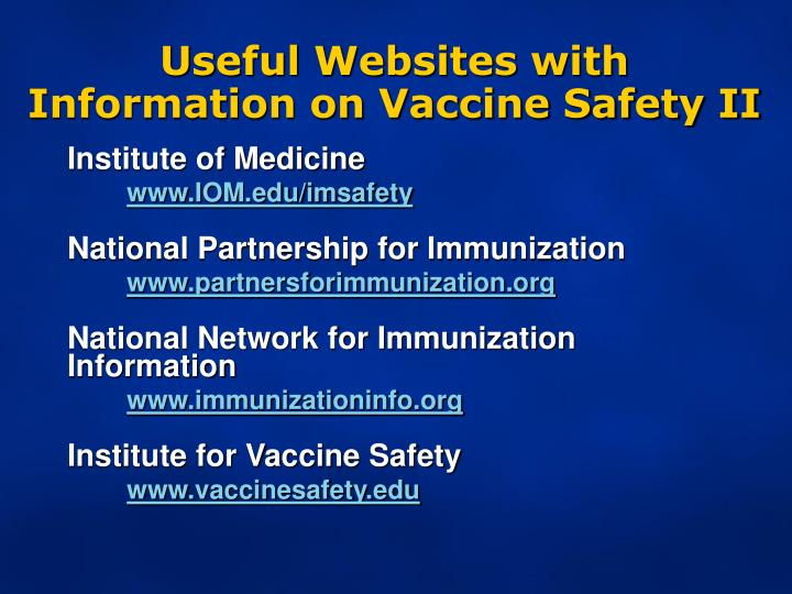 Useful Websites with Information on Vaccine Safety II